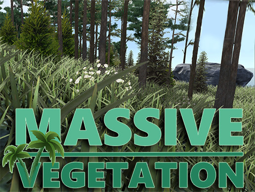 Massive Vegetation