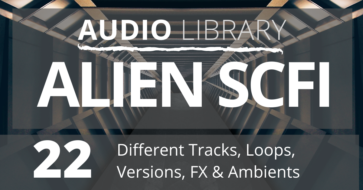Audio Library: Alien SCFI - 22 Tracks