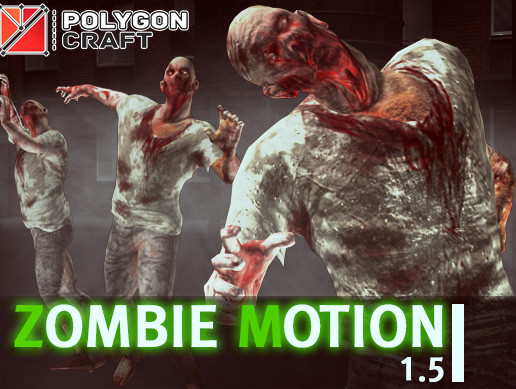 Zombie_Motion ver 1.5