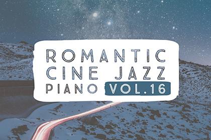 ROMANTIC CINE JAZZ PIANO VOL.16
