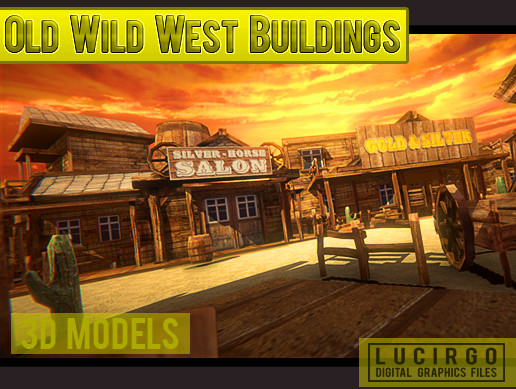 Old Wild West buildings 3d Graphic Files