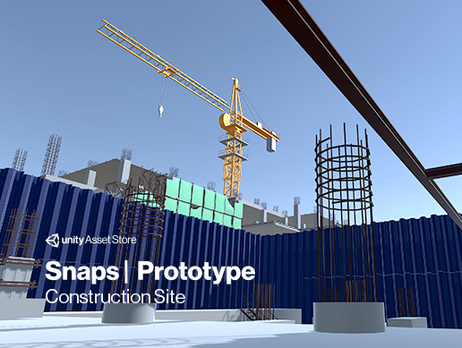 Snaps Prototype | Construction Site