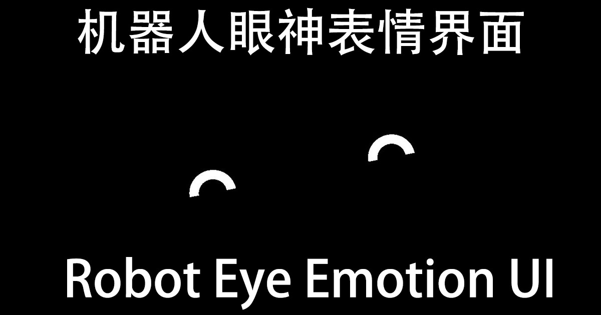 Robot Eye Emotion UI