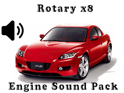 Rotary X8 - Engine Sound Pack - 1