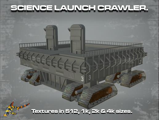 SCIENCE LAUNCH CRAWLER
