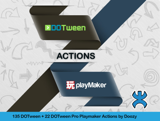 Playmaker Actions for DOTween by Doozy