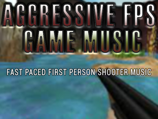 Aggressive FPS Game Music Pack