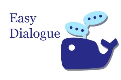 Easy Dialogue