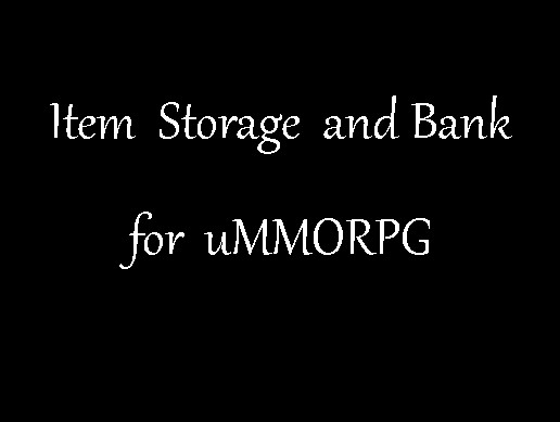 Storage items and gold for uMMORPG