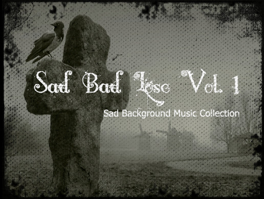 Sad Bad Lose Vol 1 - Asset Store