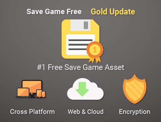 Save Game Free - Gold Update - Asset Store