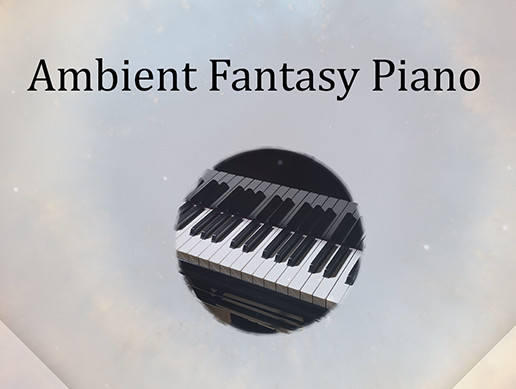 Ambient Fantasy Piano Collection