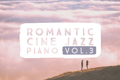ROMANTIC CINE JAZZ PIANO VOL.3