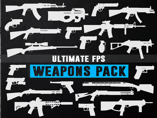 Ultimate FPS Weapons Pack