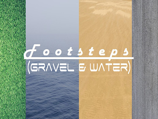 Footsteps (Gravel & Water)
