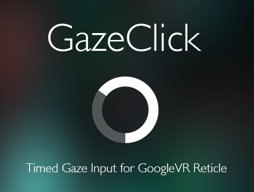 GazeClick for GoogleVR - Asset Store