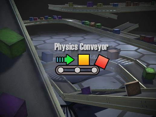 Physics Conveyor