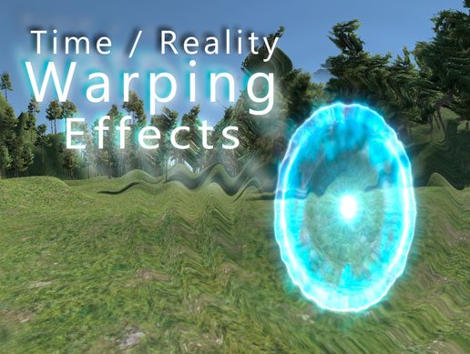 Time / Reality Warping Effects