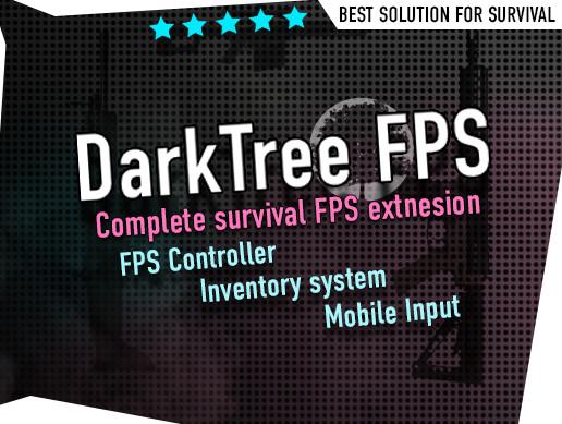 DarkTree FPS - Survival FPS (AI, Inventory, Mobile rig