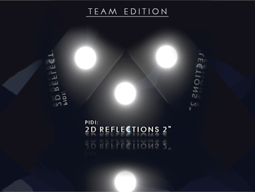 PIDI : 2D Reflections 2 - Team Edition