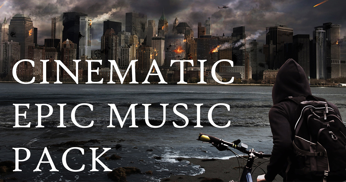 Cinematic Epic Music Pack