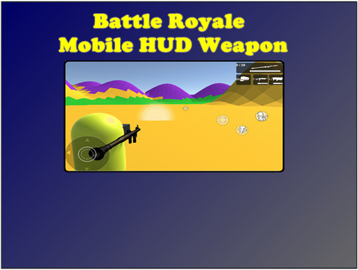 Battle Royale Mobile HUD Weapon