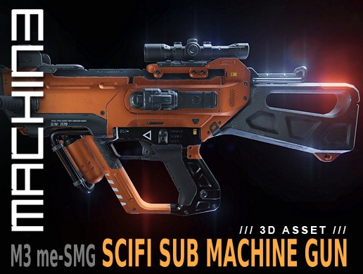 M3 me-SMG (SciFi Sub Machine Gun)