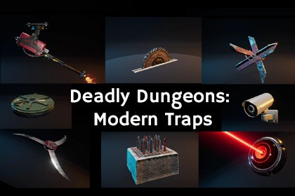 Deadly Dungeons: Modern Traps