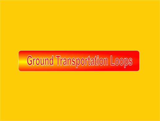 Ground Transportation Loops