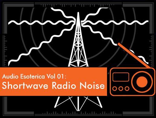 feed Studios Audio Esoterica Vol 01: Shortwave Radio Noise