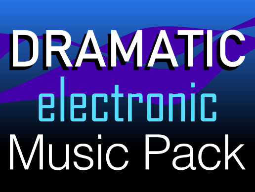 Dramatic Electronic Music Pack