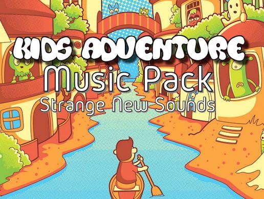 Kids Adventure - Strange New Sounds