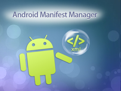 Android Manifest Manager