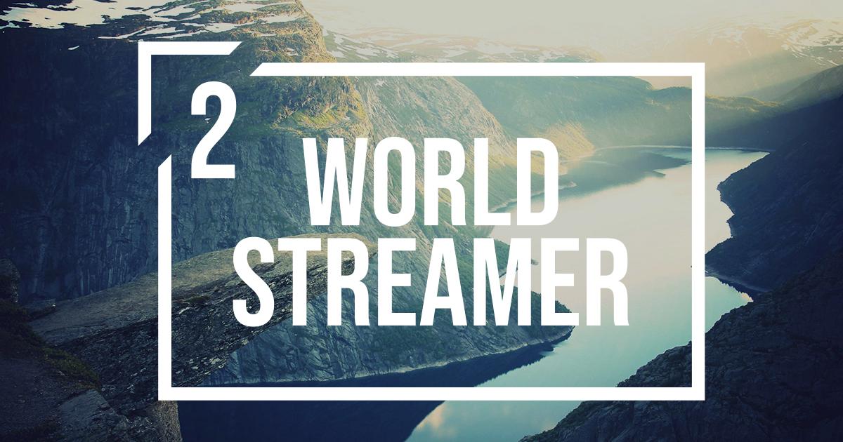 World Streamer 2
