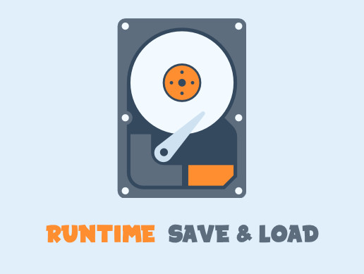 Runtime Save & Load
