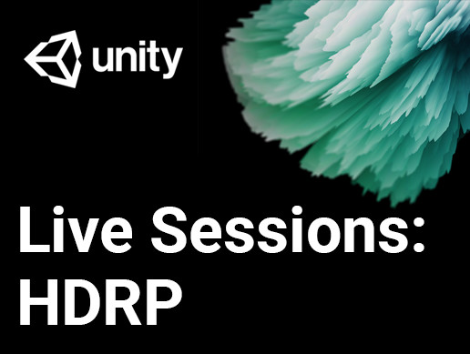 Live Sessions: HDRP