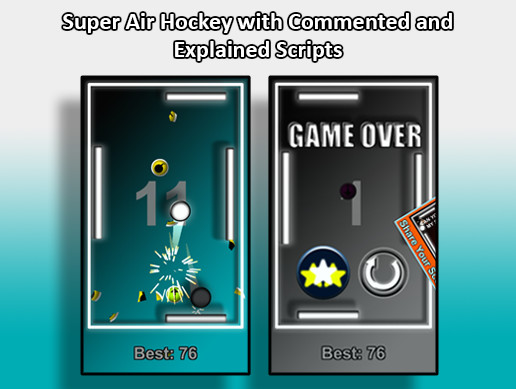 Super Air Hockey with Commented and Explained Scripts