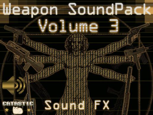 Weapon Sound Pack - Volume 3