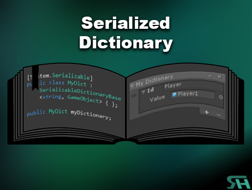Released] Serializable Dictionary - Now allowing custom editor for