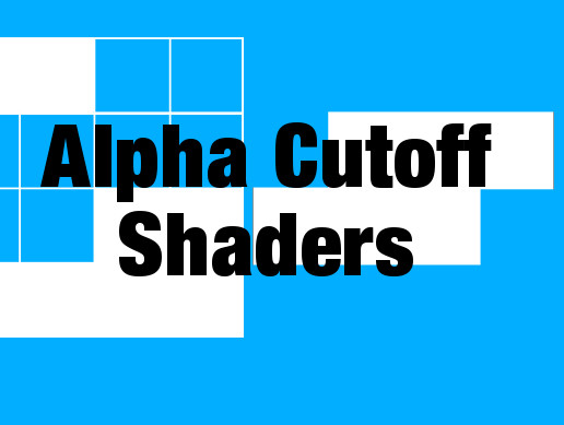 Alpha Cutout Shaders