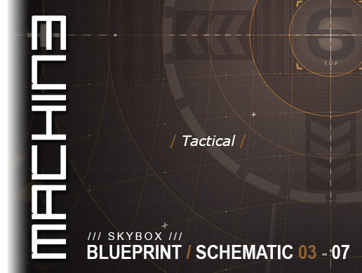 Blueprint / Schematic - Skybox 03 - 07 Tactical