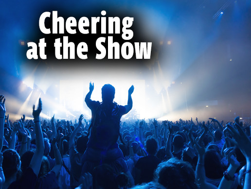 Cheering At the Show