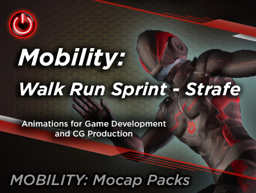 MOBILITY: Walk Run Sprint - Strafe Animations