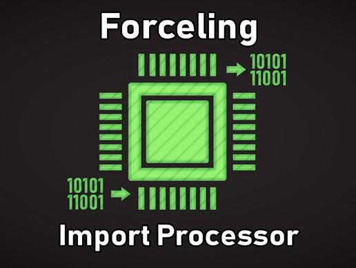 Forceling Import Processor