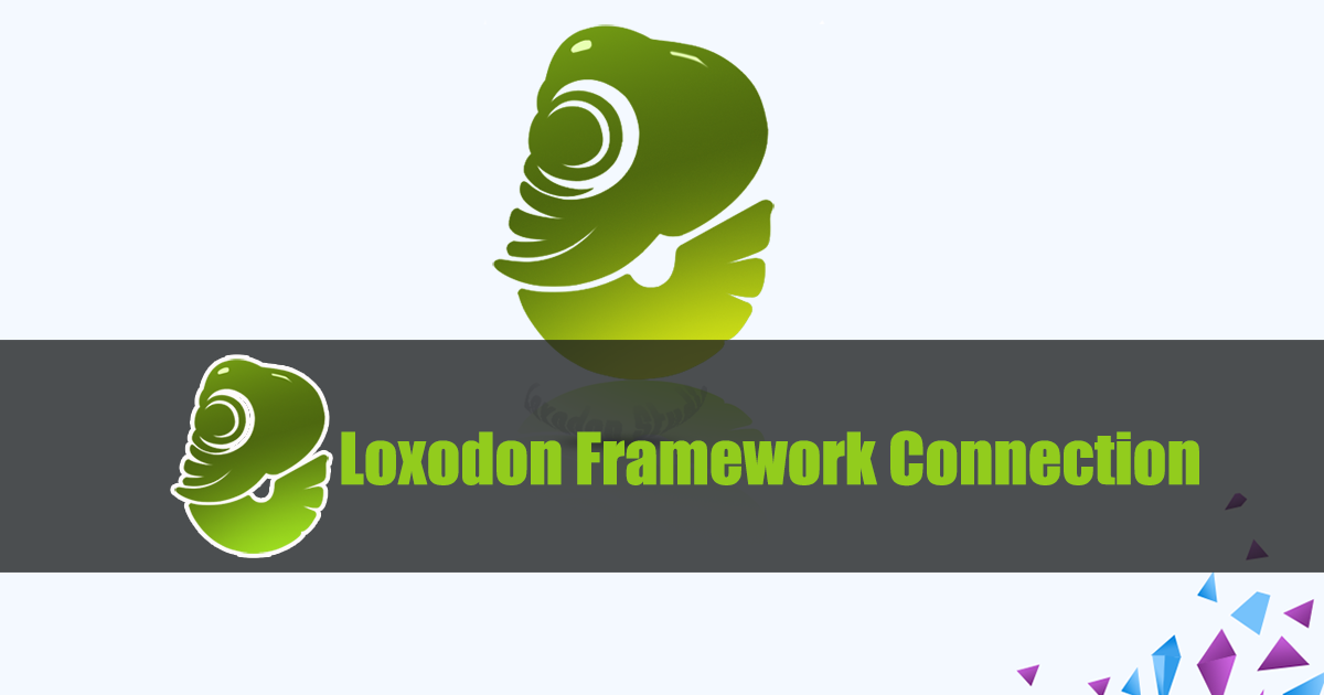 Loxodon Framework Connection