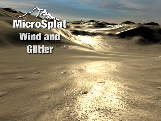 MicroSplat - Wind and Glitter