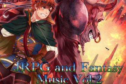 JRPG and Fantasy Music Vol 2