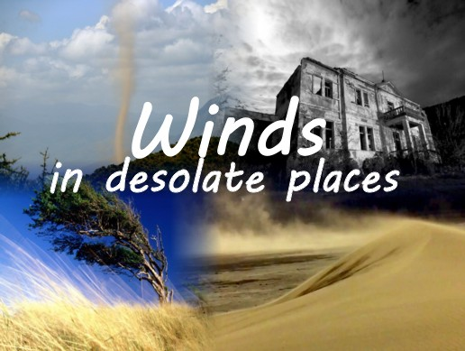 Winds in desolate places