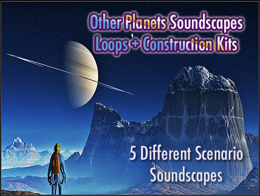 Other Planets Soundscapes Loops + Construction kits