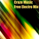 Craze Music Free Electro Mix